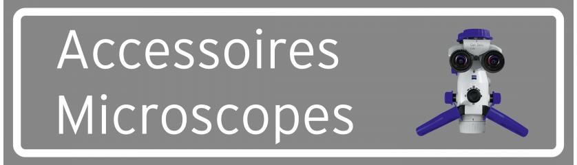 Accessoires microscope opératoire