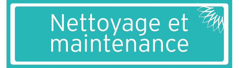 Nettoyage et maintenance