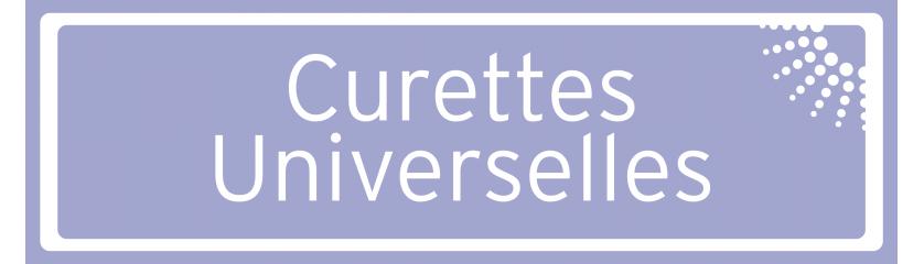 Curettes universelles