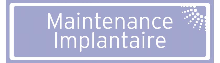 Maintenance implantaire