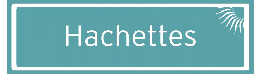 Hachettes