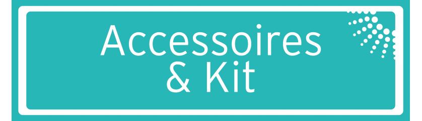 Accessoires & Kit
